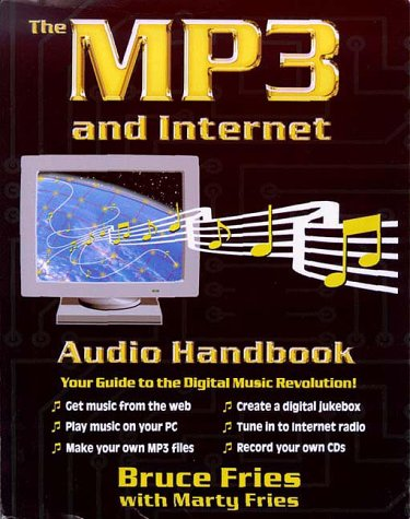 The Mp3 and Internet Audio Handbook: Your Guide to the Digital Music Revolution (Bench Mixer compare prices)