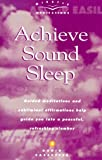 img - for Achieve Sound Sleep: Guided Meditations and Subliminal Affirmations Help Guide You Into a Peaceful, Refreshing Slumber book / textbook / text book