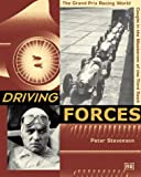 Driving Forces: The Grand Prix Racing World Caught in the Maelstrom of the Third Reich (0837602173) by Stevenson, Peter