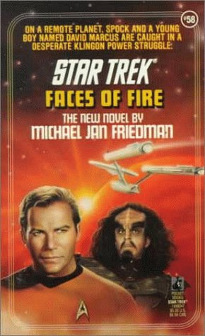Faces of Fire (Star Trek, Book 58), MICHAEL JAN FRIEDMAN
