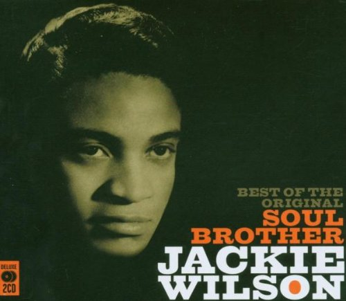 Best of the Original Soul Brother by Jackie Wilson