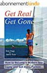 Get Real, Get Gone: How to Become a M...