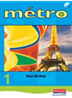 Metro 1 Pupil Book Euro Edition: Pupil Book Level 1 (Metro for Key Stage 3)