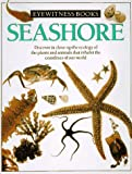 Seashore (Eyewitness Books) (0394822544) by Dorling Kindersley Ltd