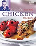 Nick Nairn's Top 100 Chicken Recipes:...
