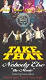 Take That: Nobody Else - The Movie [1995] [VHS]