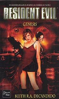 Resident Evil, Tome 8 : Genesis par DeCandido