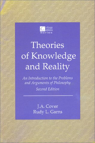 Jan Cover and Rudy Garns: Theories of Knowledge and Reality