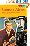 Fodor's Buenos Aires, 2nd Edition: Wi...