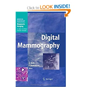 Digital Mammography (Medical Radiology / Diagnostic Imaging)