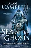 Sea of Ghosts (The Gravedigger Chonicles)