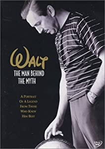 http://www.amazon.com/Walt-The-Man-Behind-Myth/dp/B0001AVZWG/ref=sr_1_1?ie=UTF8&qid=1393061676&sr=8-1&keywords=Walt%2C+The+Man+behind+the+myth