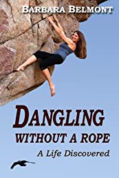 Dangling Without a Rope