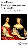 echange, troc Roger de Bussy-Rabutin, Roger Duchêne, Jacqueline Duchêne - Histoire amoureuse des Gaules