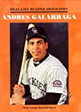 img - for Andres Galarraga (Real Life)(Oop) (Real-Life Reader Biography) book / textbook / text book