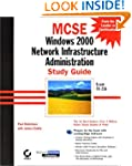 MCSE: Windows 2000 Network Infrastruc...