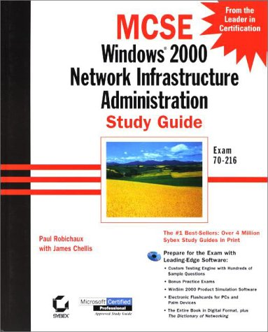 MCSE: Windows 2000 Network Administration Study Guide