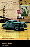 On the Road: Level 5 (Penguin Readers (Graded Readers)) Jack Kerouac