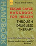img - for By Harold J. Reilly The Edgar Cayce Handbook for Health Through Drugless Therapy (Revised) [Paperback] book / textbook / text book