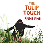 The Tulip Touch | Anne Fine