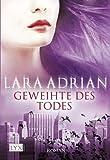 Buchinformationen und Rezensionen zu Geweihte des Todes von Lara Adrian