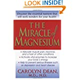 The Miracle of Magnesium