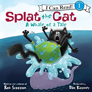 Splat the Cat: A Whale of a Tale Audiobook