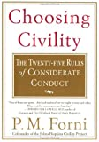img - for Choosing Civility: The Twenty-five Rules of Considerate Conduct [Paperback] [2003] (Author) P.M. Forni book / textbook / text book