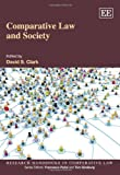 Comparative Law and Society (Research Handbooks in Comparative Law series) (1849803617) by David S. Clark