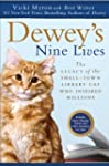 Dewey's Nine Lives: The Legacy of the...
