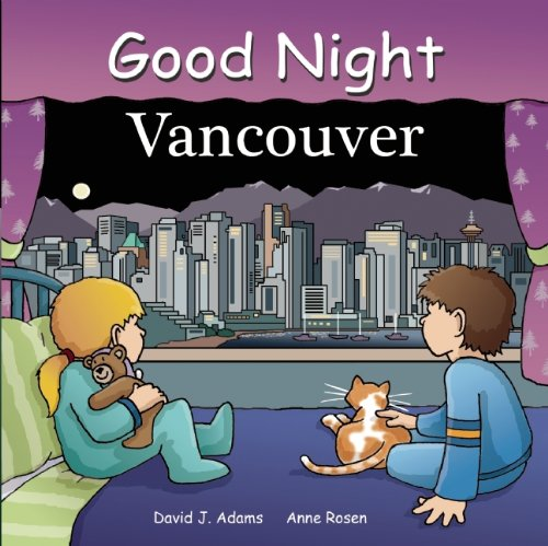 Good Night Vancouver (Good Night Our World) (Goodnight Canada compare prices)