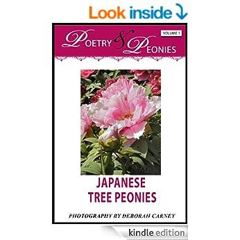 Photography eBook: Poetry and Peonies Volume 1: Japanese Tree Peonies