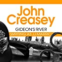 Gideon's River Audiobook by John Creasey Narrated by Gordon Griffin