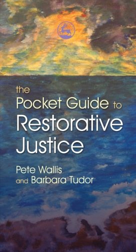 The Pocket Guide to Restorative Justice