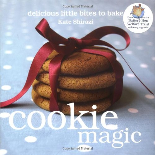 Cookie Magic: Biscuits and Cookies with Big Attitude (Magic Baking Series)