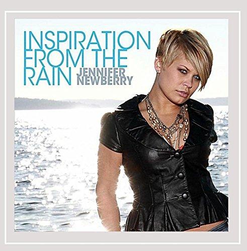 Jennifer Newberry - Inspiration From the Rain