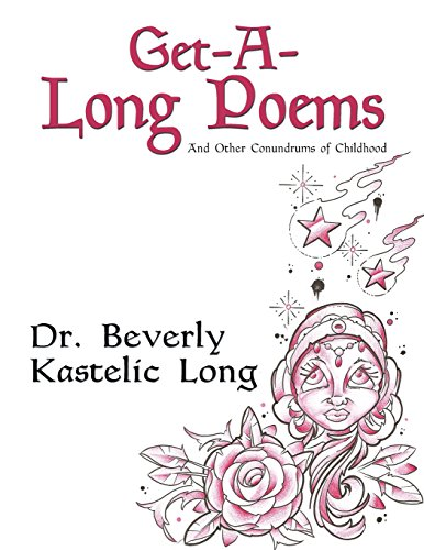 Get-A-Long Poems: And Other Conundrums of Childhood PDF