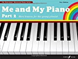 img - for Me and My Piano Part 2 (Faber Edition: The Waterman / Harewood Piano Series) book / textbook / text book