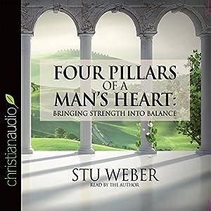 Four Pillars of a Man's Heart Audiobook