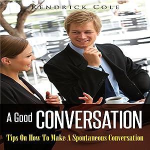 A Good Conversation Audiobook