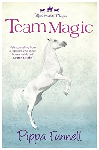 Tilly's Horse, Magic (4): Team Magic