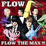 FLOW THE MAX!!!(�������������)(DVD��)