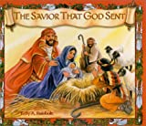 img - for The Savior That God Sent by Kelly A. Rainbolt (2000-07-03) book / textbook / text book