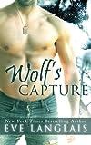 Wolfs Capture (Kodiak Point) (Volume 4)