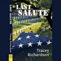 Last Salute (       UNABRIDGED) by Tracey Richardson Narrated by Maxine Mitchell
