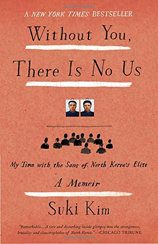without-you-there-is-no-us-undercover-among-the-sons-of-north-koreas-elite