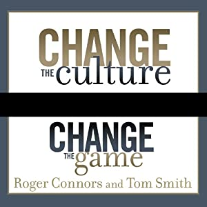 Change the Culture, Change the Game Audiobook