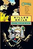 Concrete Volume 4: Killer Smile Paul Chadwick