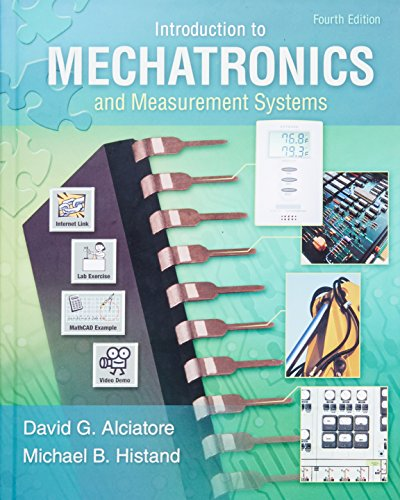 Introduction to Mechatronics and Measurement Systems, Fourth Edition