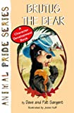 img - for Brutus the Bear (Animal Pride Book 4) book / textbook / text book